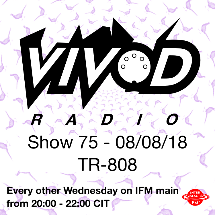 Vivod Radio 075 with TR 808