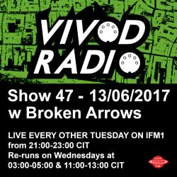 VIVOD RADIO 047 w Broken Arrows