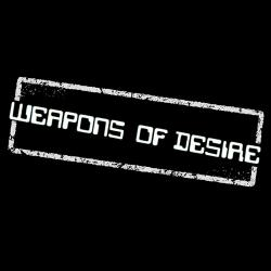 Weapons Of Desire exclusive uploaded to listen again