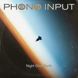 Per Musica Ad Astra Mix: Phono Input - Night Over Earth