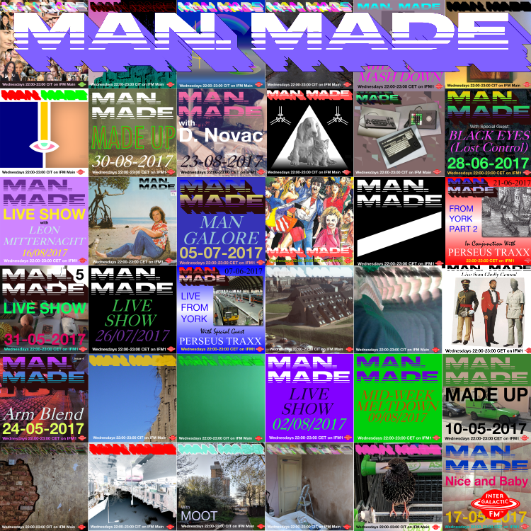 MAN MADE - 1 years old - Live Show - Tonight 22:00 CIT IFM Main