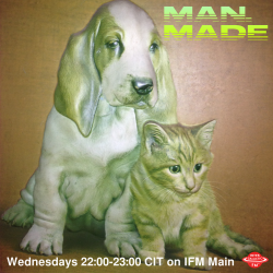 MAN MADE - Live Show - RESCHEDULED FOR NEXT WEEK