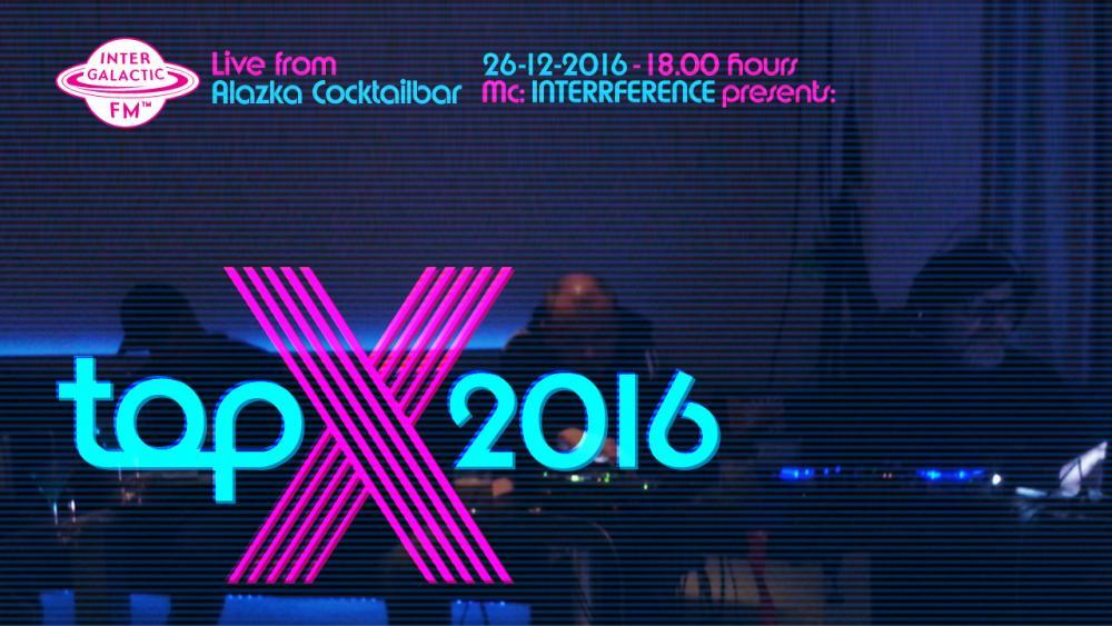 Intergalactic FM TopX 2016 - Live From Alazka  THE LIST & AUDIO