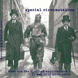 Special Circumstances : What Are The Civilian Applications? :  Saturday at 20:00 CET on The Dream Machine