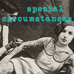 Special Circumstances : Of Course I Still Love You :  Saturday at 20:00 CET on The Dream Machine
